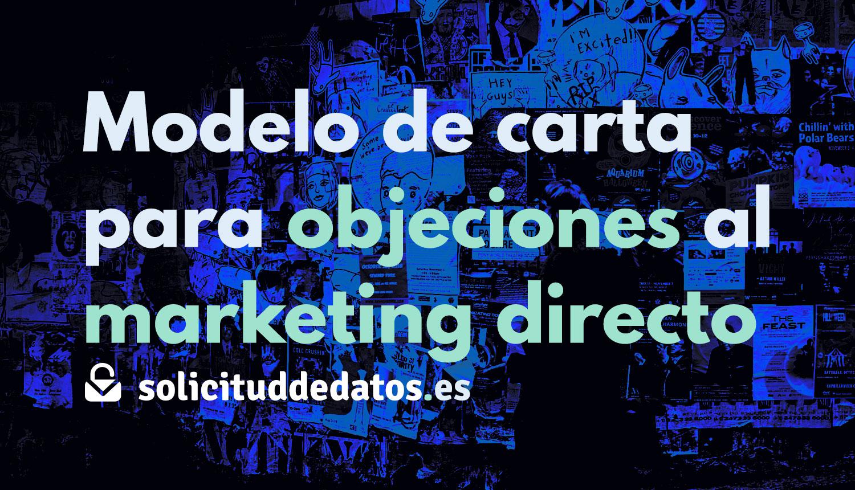 Modelo de carta para objeciones al marketing directo según el art. 21 (2) GDPR